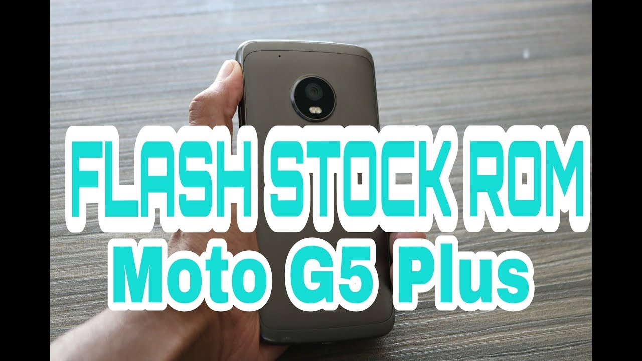 How to UNBRICK/Flash Stock ROM on MOTO G5/G5s Plus! [EASY WAY] In Hindi