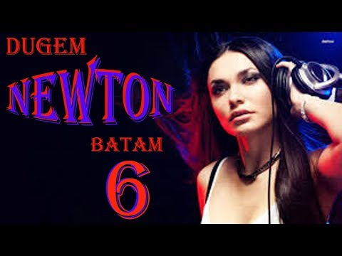 Dugem NEWTON batam {2017} best music
