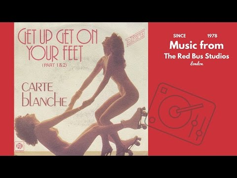 Carte Blanche - Get Up, Get On Your Feet