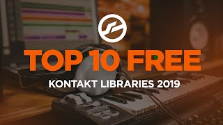 Top Ten Free Kontakt Libraries 2019