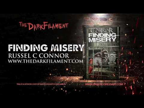 FINDING MISERY by Russel C Connor | Official Book Trailer 2017