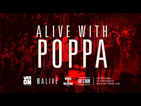 ALIVE WITH $IR POPPA LOT – TWIO2 : 8ALIVE | RAP IS NOW