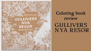 Gullivers nya resor / Colouring book review and flip through