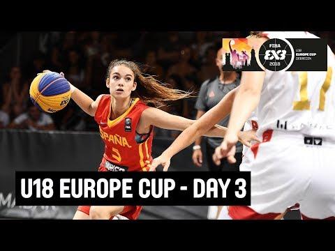 RE-LIVE -FIBA 3x3 U18 Europe Cup 2018 - Day Three - Debrecen, Hungary