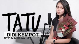 Download lagu TATU (DIDI KEMPOT) Cover by Dyah Novia