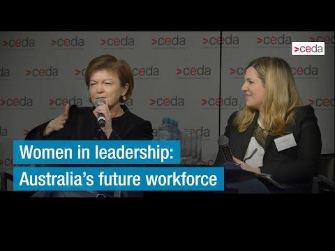 Women in leadership: Australia's future workforce