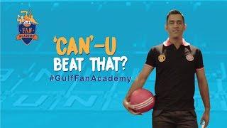 #GulfFanAcademy | CanU Challenge
