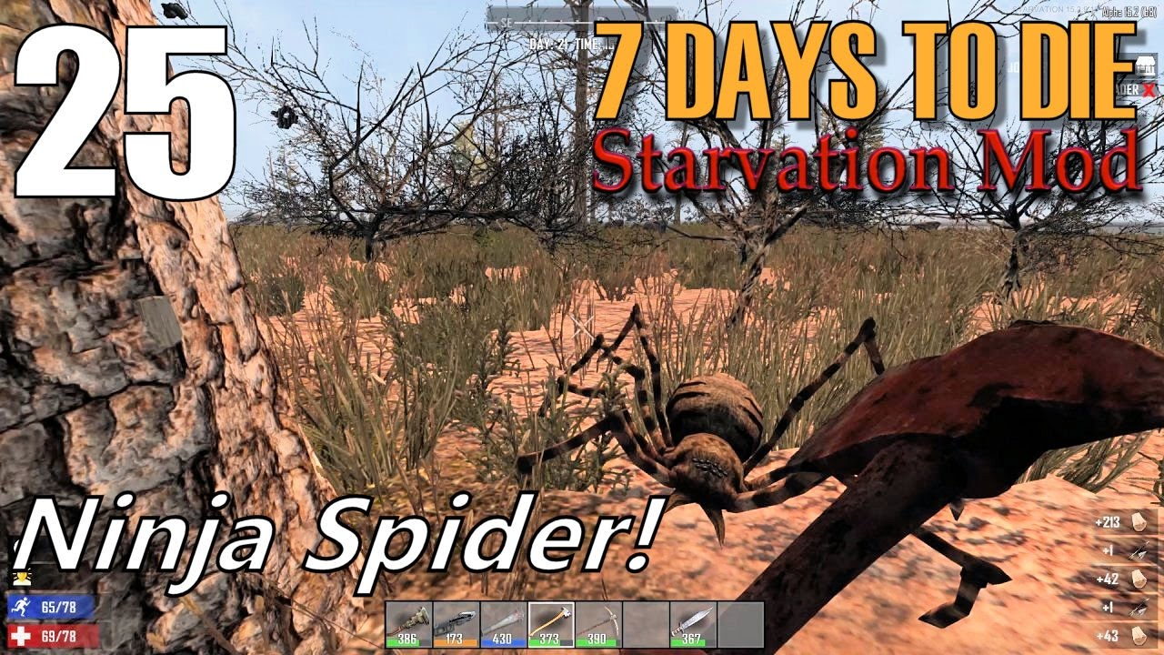 7 days to die starvation mod ep 25 ninja spider multiplayer s2 youtube. Black Bedroom Furniture Sets. Home Design Ideas