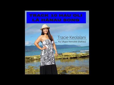 Hau'oli La Hanau (Happy Birthday song in Hawaiian) - Track 10 Ka ʻUhane Hemolele (Kahiau) Album