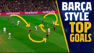 TOP GOALS: +20 passes AMAZING Barça style goals