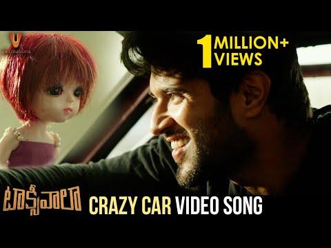 Crazy Car Full Video Song | Taxiwaala Movie Songs | Vijay Deverakonda | Priyanka Jawalkar | Revanth
