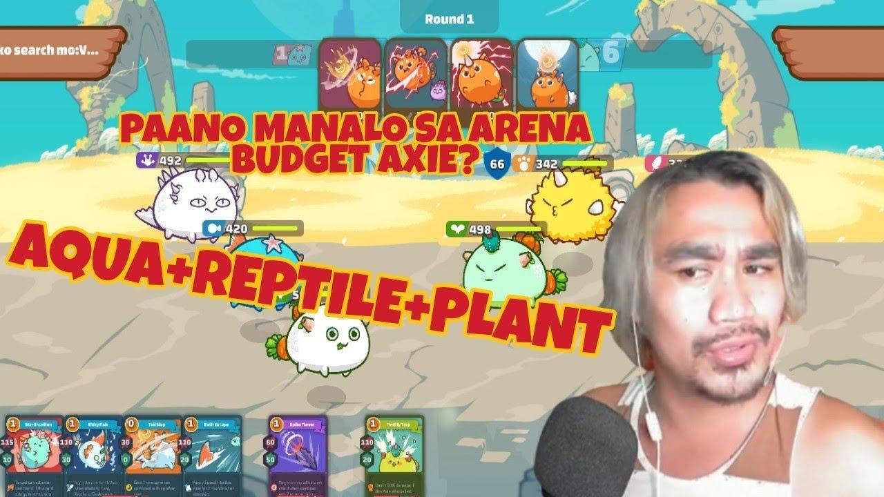 AQUA+REPTILE+PLANT |REPTILE WITH BACKDOOR|PAANO MANALO SA ARENA SA AXIE INFINITY|