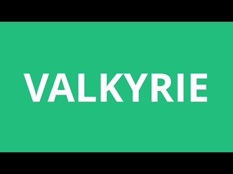 How To Pronounce Valkyrie - Pronunciation Academy