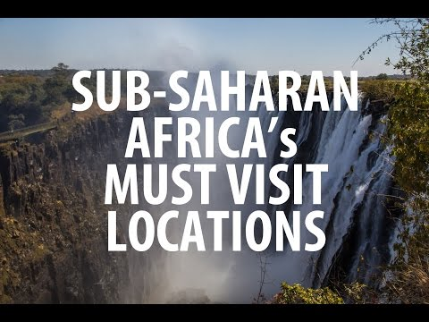 Must Visit Places in Zambia and Sub-Saharan Africa