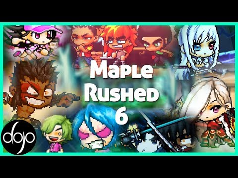 Maple Rushed 6 (hosted by Spritefan2)