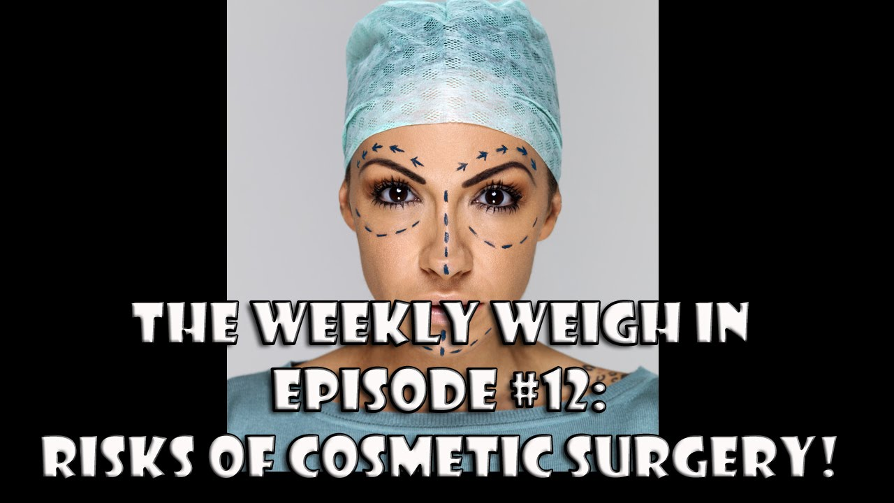 the risks of cosmetic surgery the risks of cosmetic surgery