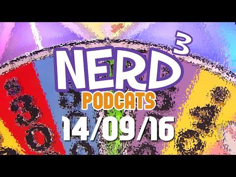 Nerd³ Podcats... 14th September 2016 - The Wheel