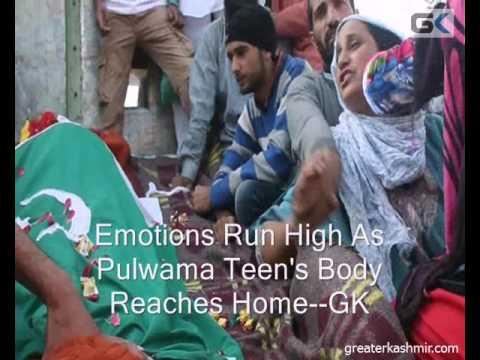 Emotions Run High As Pulwama Teen's Body Reaches Home