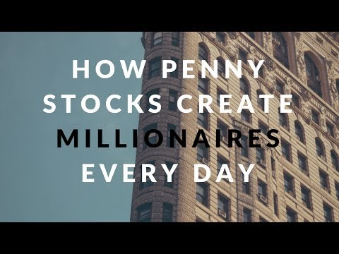 How Penny Stocks Create Millionaires Every Day