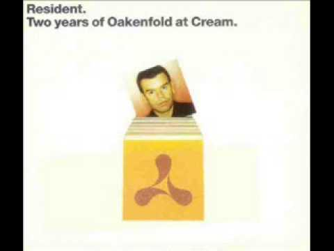 Paul Oakenfold -- Resident  Two Years Of Oakenfold At Cream CD 1