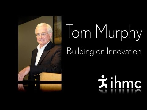 Tom Murphy - Building on Innovation