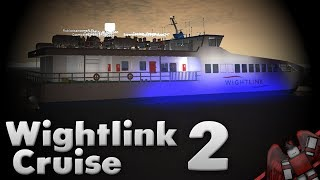 Wightlink Cruise 2! | Roblox