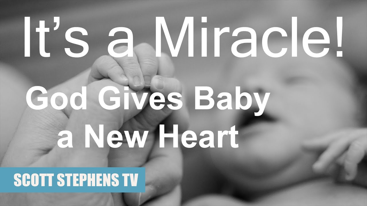 It's a Miracle! God Gives Baby a  New Heart