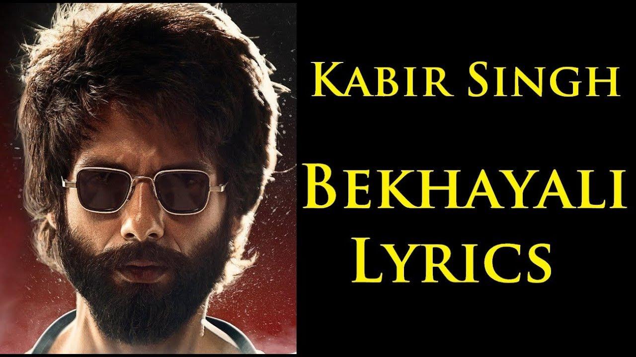 Kabir Singh Bekhayali Lyrics Full Song - YouTube