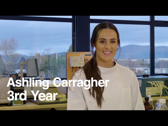 """I made an amplified a section of DNA"" - Ashling Carragher, BSc (Hons) Environmental Bioscience"