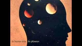 La Buena Vida - Los Planetas