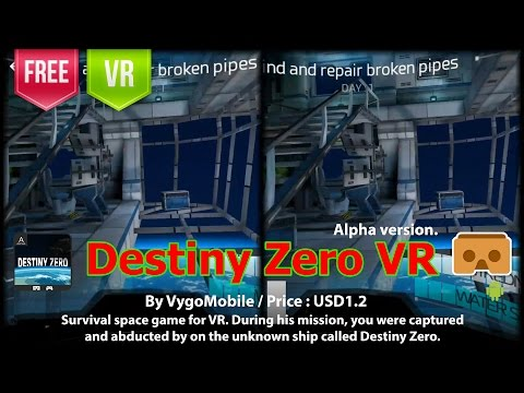 Destiny Zero VR you were captured and abducted by on the unknown ship called Destiny Zero.