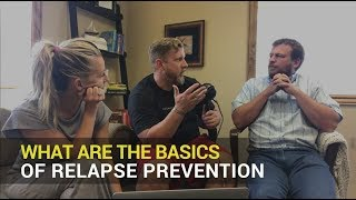 What are the Basics of Relapse Prevention