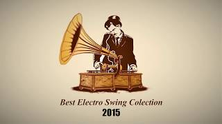 ► best electro swing collection of 2015