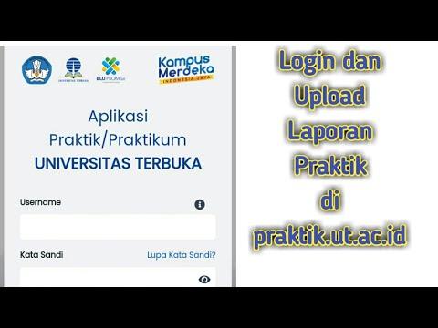 Cara Login dan Upload Laporan Praktikum di praktik.ut.ac.id