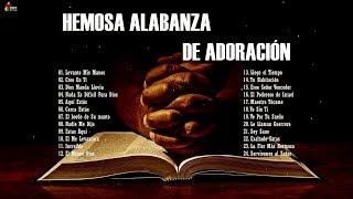 MÚSICA CRISTIANA QUE TRAE PAZ Y TRANQUILIDAD 2019 - MEJORES ÉXITOS ALABANZA Y ADORIACIÓN