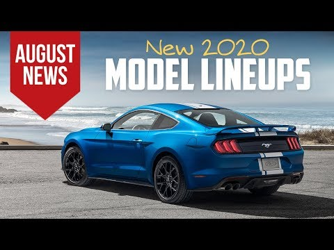 New 2020 Model Lineups and More Top Car News for August 2019