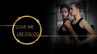 Video Love me like you do - Dance performed by Sumita Sutradhar & Rahul Singh download MP3, 3GP, MP4, WEBM, AVI, FLV Maret 2018