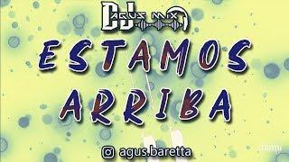 ESTAMOS ARRIBA (Remix) Bad Bunny X Myke Towers   DJ AGUS MIX