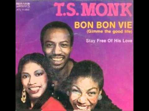 T.S. Monk - Bon Bon Vie (Original 12'' Version)