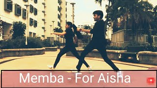 Memba - For Aisha | Dance Choreography | The Sky Is Pink