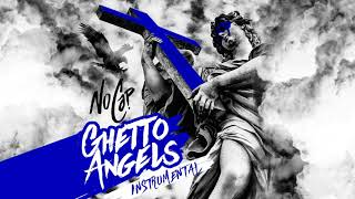 NoCap - Ghetto Angels (Instrumental) [Official Audio]