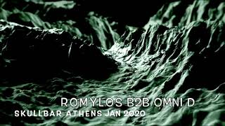 ROMYLOS b2b OMNI D (Turkey) at Skullbar Athens Jan 2020
