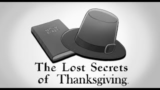 The Lost Secrets Of Thanksgiving