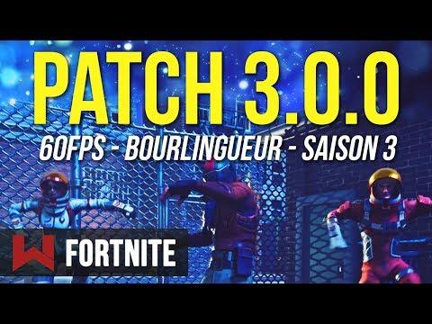 PATCH 3.0 : SAISON 3, 60 FPS, BOURLINGUEUR & CONSTRUCTION TURBO | Fortnite Battle Royale