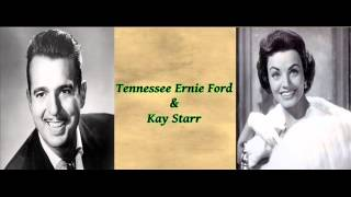 You're My Sugar - Tennessee Ernie Ford & Kay Starr