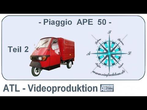 Piaggio APE 50 Grassau  Teil-2