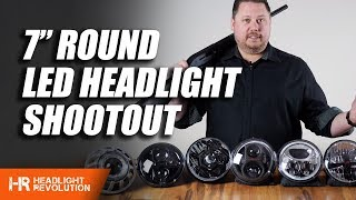 7 Inch Round Led Headlight Shootout 2019 Headlight Revolution Youtube
