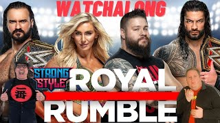 WWE Royal Rumble Watchalong with the Strong Style Crew Surprises Returns and More
