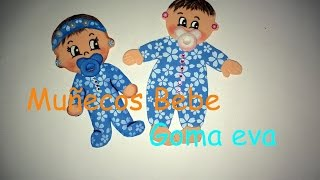 Muñecos bebe Goma Eva