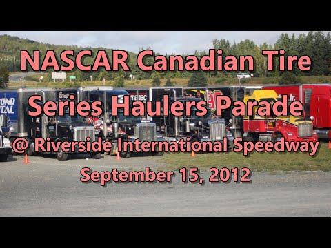 NASCAR Canadian Tire Series Hauler Parade @ Riverside International Speedway 09-15-12